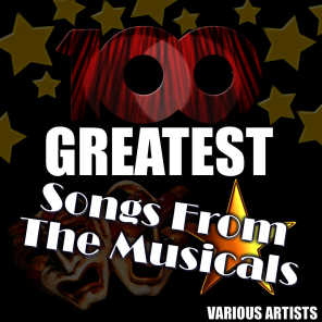 100 Greatest Songs from the Musicals