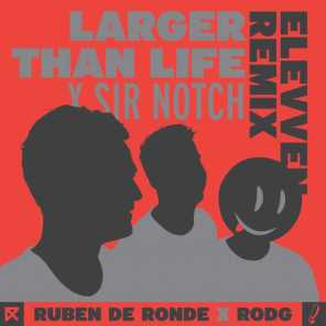 Ruben de Ronde X Rodg X Sir Notch