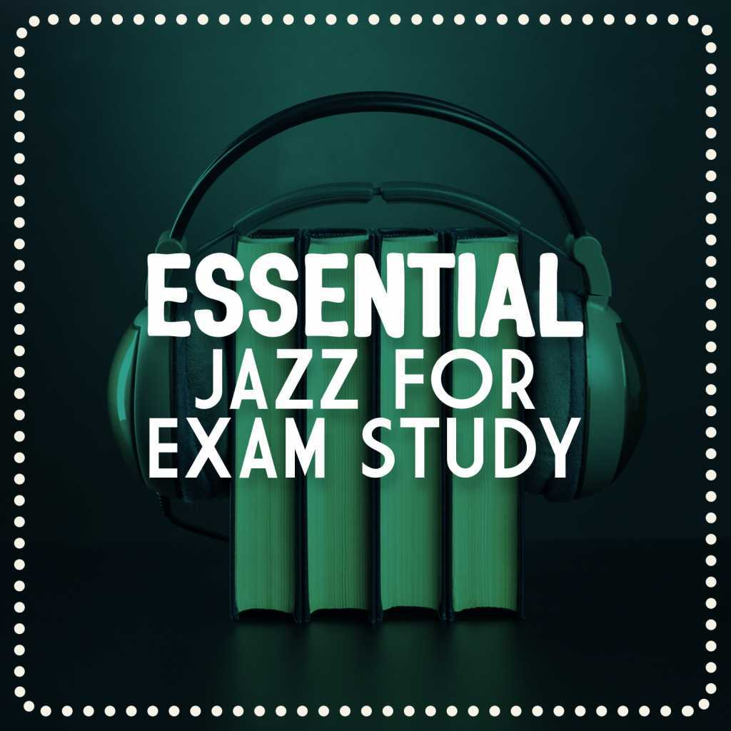 Essential Jazz Masters|Exam Study Soft Jazz Music Collective