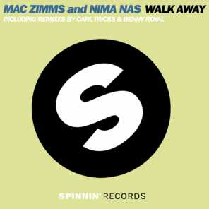 Mac Zimms and Nima Nas