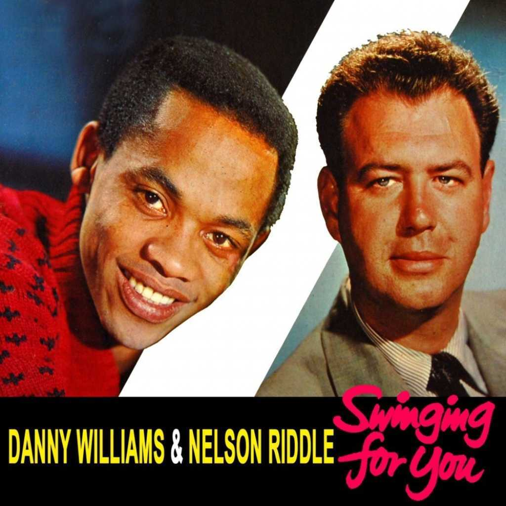 Danny Williams and Nelson Riddle