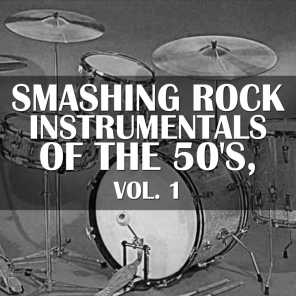 Smashing Rock Instrumentals of the 50's, Vol. 1