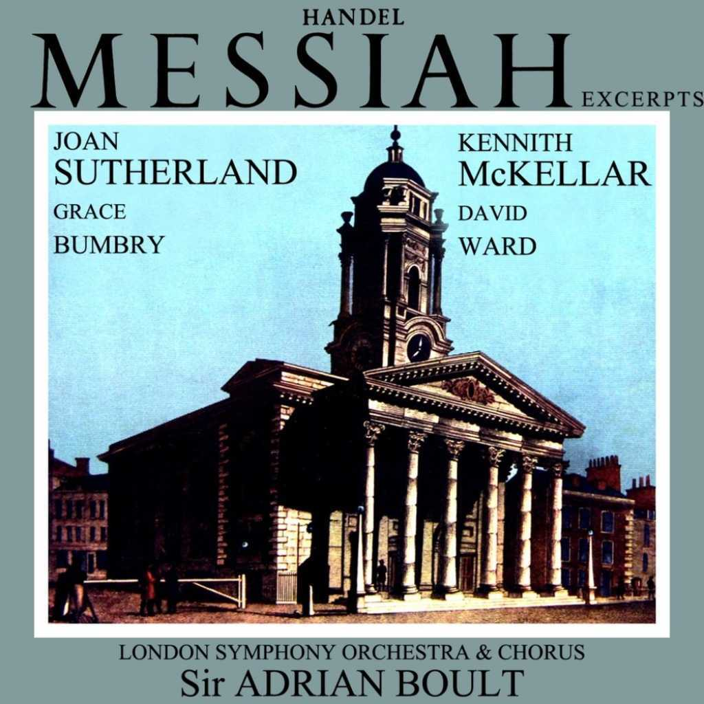 Sir Adrian Boult, Joan Sutherland, Grace Bumbry, London Symphony Orchestra, Kenneth McKellar, Ralph Downes, David Ward, George Malcolm and London Symphony Chorus