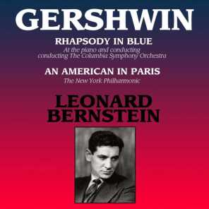 Leonard Bernstein, Columbia Symphony Orchestra and New York Philharmonic