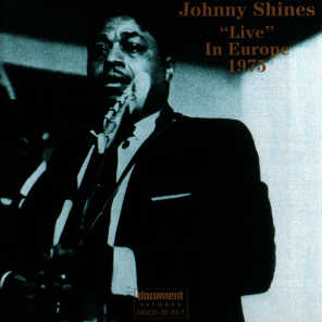 """Johnny Shines """"Live"""" In Europe 1975"""