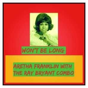 Aretha Franklin, The Ray Bryant Combo