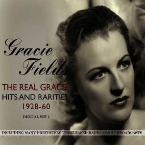The Real Gracie - Hits & Rarities 1928-60 Vol. 1