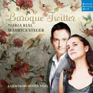 Nuria Rial & Maurice Steger & Kammerorchester Basel
