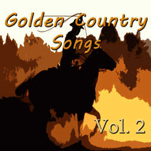 Golden Country Songs, Vol. 2
