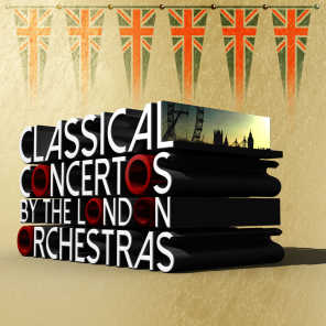 Classical Concertos by the London Orchestras