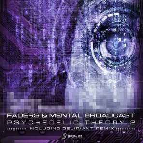 Faders and Mental Broadcast