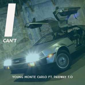 Young Monte Carlo & Paidway T.O