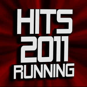 2011 Ultimate Workout Hits - I'm Coming Home (Running