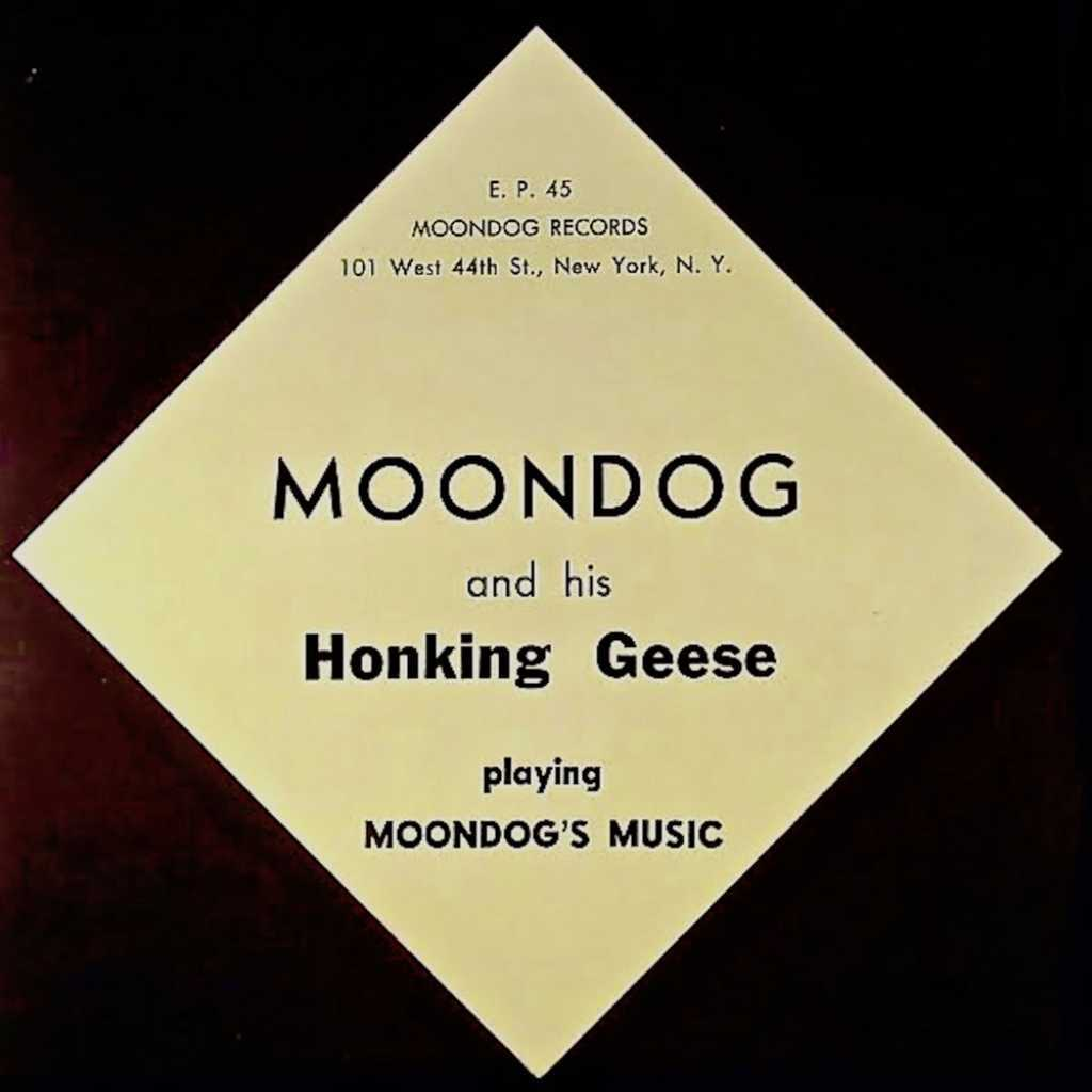 Moondog And His Honkin' Geese
