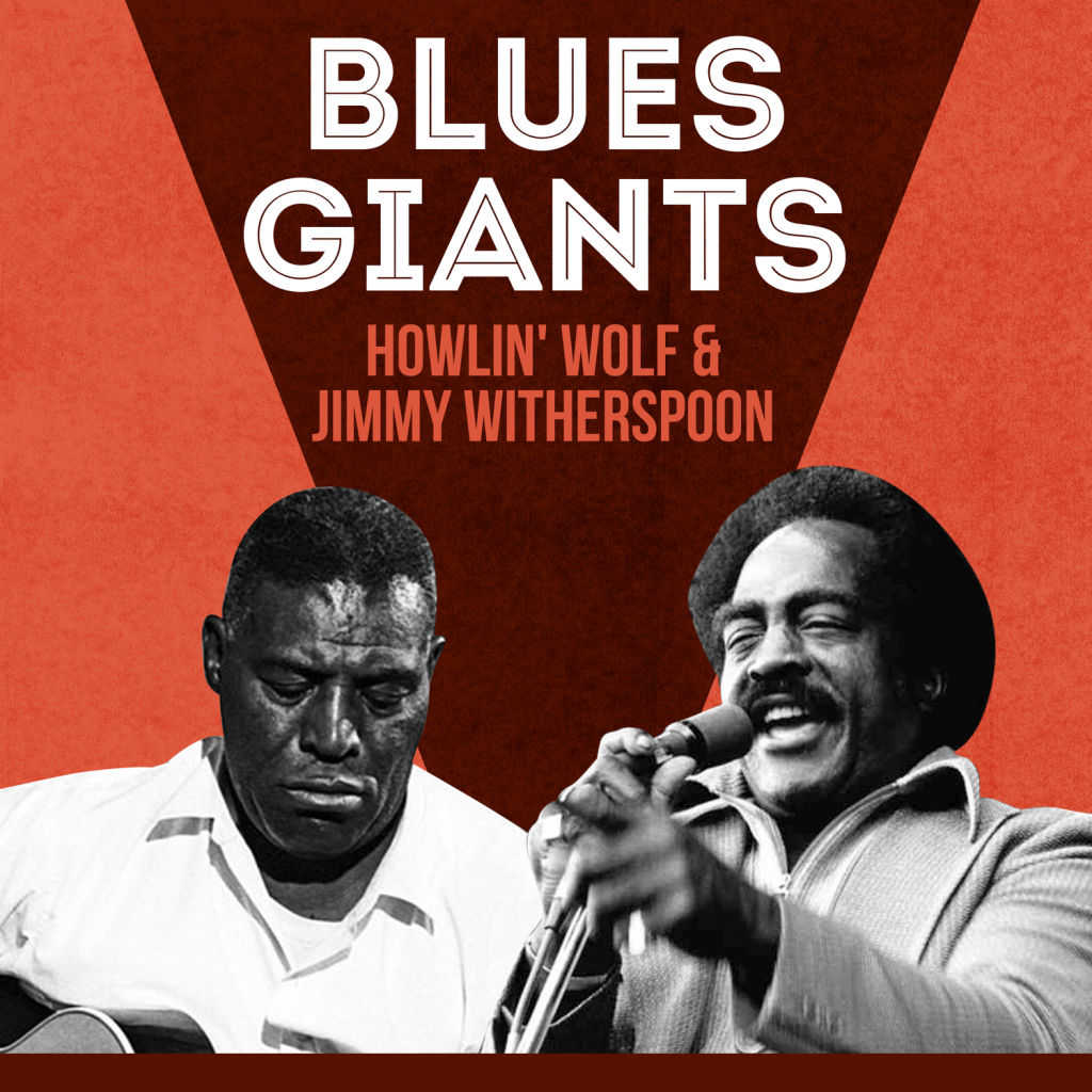 Howlin' Wolf, Jimmy Witherspoon