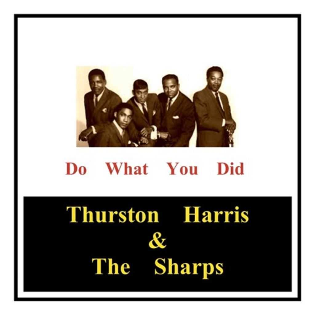 Thurston Harris & The Sharps