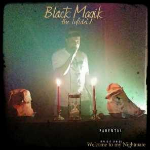 Black Magik The Infidel