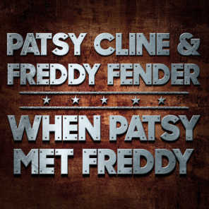 Patsy Cline and Freddy Fender