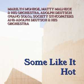 Marilyn Monroe, Matty Malneck & His Orchestra, Adolph Deutsch (Piano Solo), Society Syncopaters and Adolph Deutsch & His Orchestra