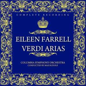 Eileen Farrell, Columbia Symphony Orchestra, Giuseppe Verdi and Max Rudolf