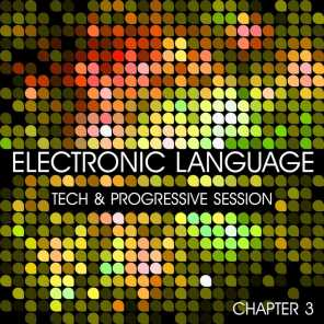 Electronic Language (Tech and Progressive Session Chapter 3)