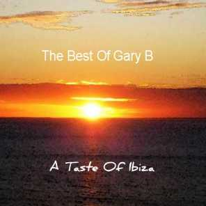 A Taste of Ibiza: The Best of Gary B