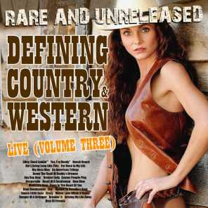 Rare & Unreleased - Defining Country & Western, Live From Church Street Station Vol. 3