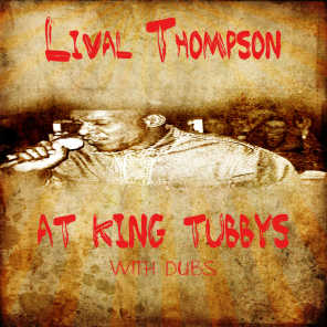 Linval Thompson At King Tubby @ Dubs