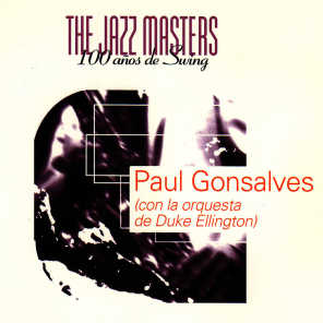 The Jazz Masters: Paul Gonsalves (With the Duke Ellington Orchestra)
