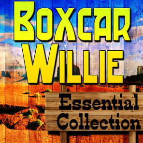 Boxcar Willie Essential Collection