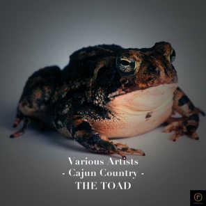 Cajun Country, The Toad