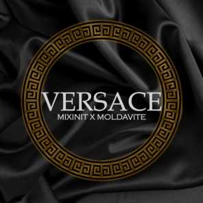 Moldavite - Versace (VIP) [feat  Mixinit] | Play for free on Anghami