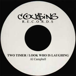 Two Timer / Look Who Is Laughing - Single