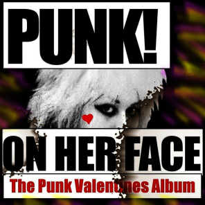 Punk On Her Face: The Punk Valentines Album