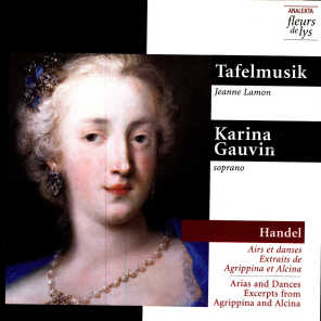Arias and Dances, Excerpts from Agrippina and Alcina (Handel)