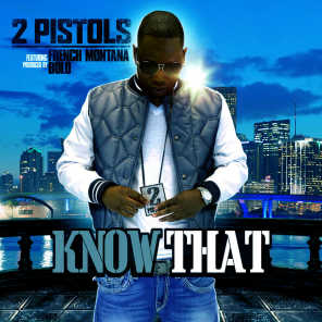 Know That (feat. French Montana)