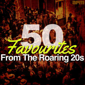 50 Favourites from the Roaring 20s (Twenties)