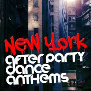 New York After Party: Dance Anthems