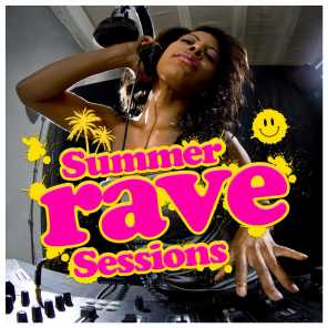Summer Rave Sessions