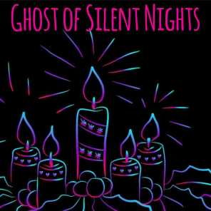 Ghost Of Silent Nights