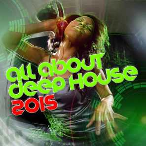 All About Deep House 2015