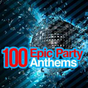 100 Epic Party Anthems