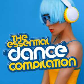 The Essential Dance Compilation