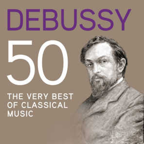 Debussy 50, The Very Best Of Classical Music