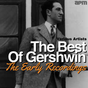 The Best of Gershwin - The Early Recordings