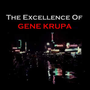 The Excellence of Gene Krupa