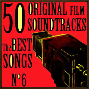 50 Original Film Soundtracks: The Best Songs. No. 6