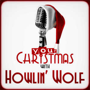 Your Christmas with Howlin' Wolf