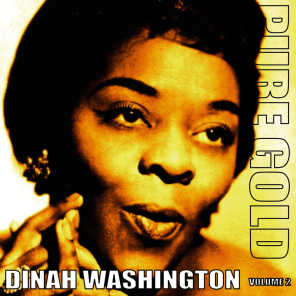 Pure Gold - Dinah Washington, Vol. 2