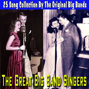Great Big Band Singers - 25 Song Collection